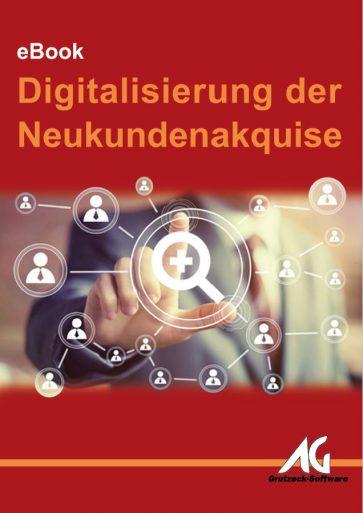 eBook Nie wieder Kaltakquise - die Digitalisierung der Neukundengewinnung